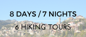 8 Days/7 Nights/6 Hiking Tours from € 480